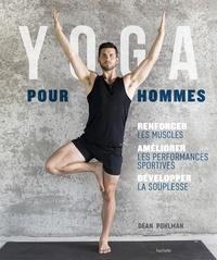 Yoga pour hommes - Se muscler, sassouplir, améliorer ses performances.pdf
