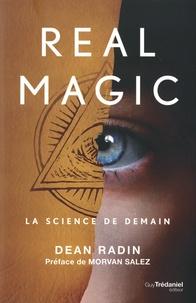 Dean Radin - Real magic - La science de demain.