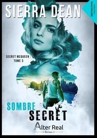 Dean - Sombre Secret - Secret McQueen tome 3.