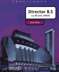 Director 8.5. La 3D avec Lingo - Dean Utian | Showmesound.org