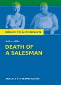 Death of a Salesman - Tod eines Handlungsreisenden von Arthur Miller. - Textanalyse und Interpretation mit ausführlicher Inhaltsangabe und Abituraufgaben mit Lösungen.