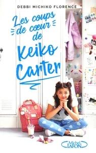 Debbi Michiko Florence - Les coups de coeur de Keiko Carter Tome 1 : .