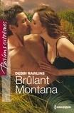 Debbi Rawlins - Brûlant Montana.