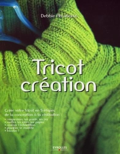 Debbie Abrahams - Tricot création.