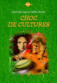 Debbie Forbes et Daryl McCann - Choc de cultures.