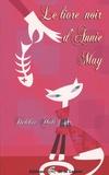 Debbie Holt - Le livre noir d'Annie May.