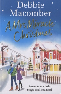 Debbie Macomber - A Mrs Miracle Christmas.
