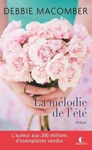 Debbie Macomber - La mélodie de l'été.