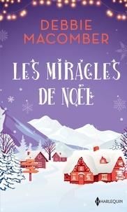 Debbie Macomber - Les miracles de Noël.