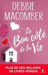 Debbie Macomber - Retour à Cedar Cove Tome 4 : Le bon côté de la vie.