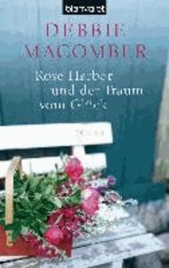 Debbie Macomber - Rose Harbor und der Traum von Glück.