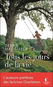 Debbie Macomber - Tous les jours de la vie.