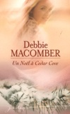 Debbie Macomber - Un Noël à Cedar Cove.