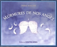 Debbie Malone - Murmures de nos anges - Avec 52 cartes oracle.