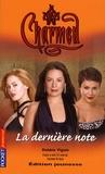 Debbie Viguié - Charmed Tome 27 : La dernière note.