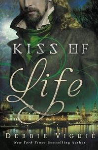 Debbie Viguié - Kiss of Life - A Kiss Trilogy Short Story.