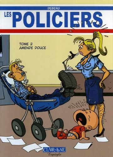 Deberg - Les Policiers Tome 2 : Amende douce.