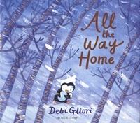 Debi Gliori - All the Way Home.
