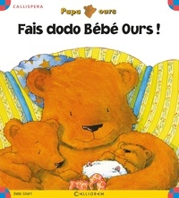 Debi Gliori - Fais dodo Bébé Ours !.