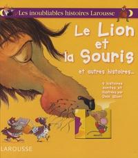 Debi Gliori et Valérie Videau - Le Lion et la Souris - Et autres histoires....