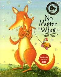 Debi Gliori - No Matter What. 1 CD audio