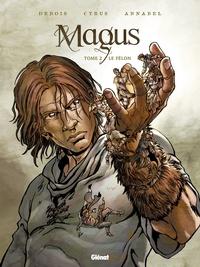 Debois et  Cyrus - Magus Tome 2 : Le félon.