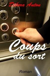 Débora Anton - COUPS DU SORT.