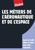 Débora Fiori - METIER  : Les métiers de l'aéronautique et de l'espace.