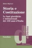 Debora Migliucci - Storia e Costituzione - Le basi giuridiche e istituzionali dei 150 anni d'Italia.