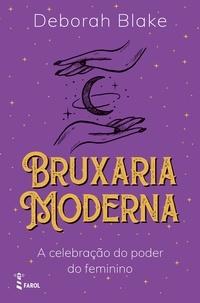 Deborah Blake - Bruxaria Moderna.