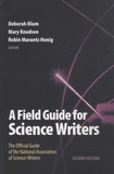 Deborah Blum et Mary Knudson - A Field Guide for Science Writers.