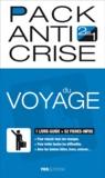 Deborah de L'Espinay - Pack anti crise du Voyage.