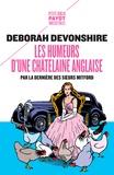 Deborah Devonshire - Les Humeurs d'une châtelaine anglaise - Par la dernière des soeurs Mitford.