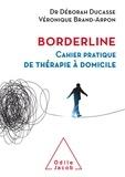 Déborah Ducasse et Véronique Brand-Arpon - Borderline.