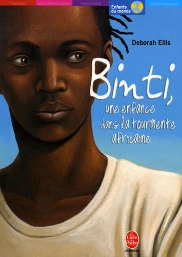 Deborah Ellis - Binti, une enfance dans la tourmente africaine.