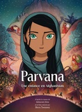 Deborah Ellis - Parvana - Une enfance en Afghanistan.