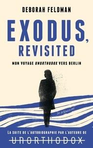 Deborah Feldman - Exodus.
