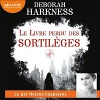 Deborah Harkness et Helena Coppejans - Le Livre perdu des sortilèges.