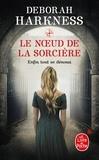 Deborah Harkness - Le Noeud de la sorcière.
