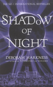 Deborah Harkness - Shadow of Night.