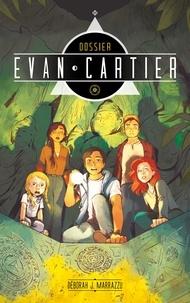 Télécharger des livres complets gratuitement Dossier Evan Cartier - Tome 2 - Cité secrète 9782017079125 CHM PDF par Déborah J. Marrazzu