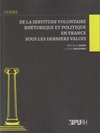 Accentsonline.fr De la servitude volontaire - Rhétorique et politique en France sous les derniers Valois Image