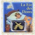 Deborah Kovacs - La fée des dents.