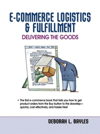E-Commerce Logistics & Fulfillment. Delivering the Goods.pdf