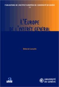 Déborah Lassalle - L'Europe de l'intérêt général.