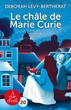Déborah Lévy-Bertherat - Le châle de Marie Curie.