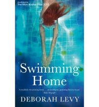 Deborah Levy - Swimming Home.