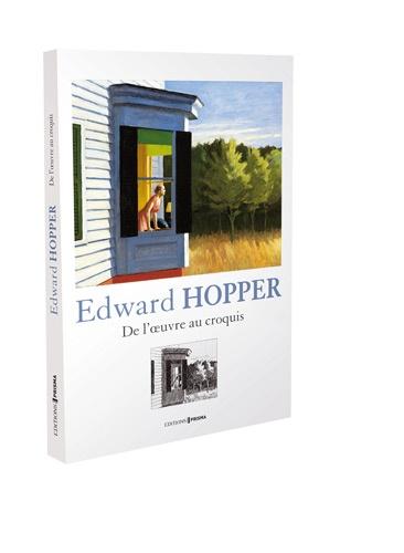 Deborah Lyons et Brian O'Doherty - Edward Hopper - De l'oeuvre au croquis.