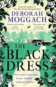 Deborah Moggach - The Black Dress - By the author of The Best Exotic Marigold Hotel.