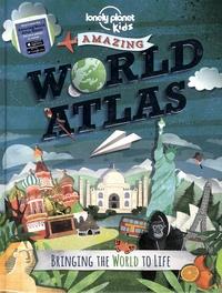 Deborah Murrell et Philip Steele - Amazing world atlas.